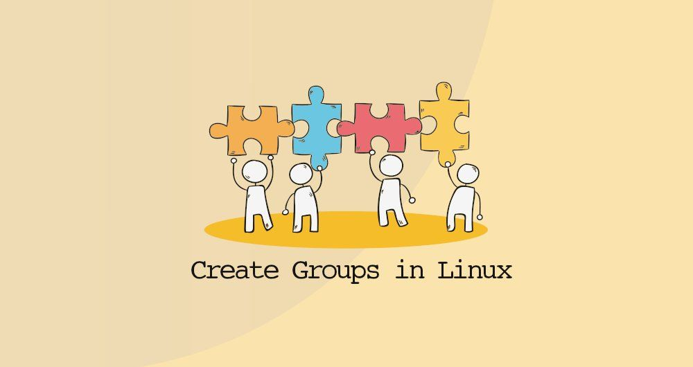 How to Create Groups in Linux (groupadd Command)