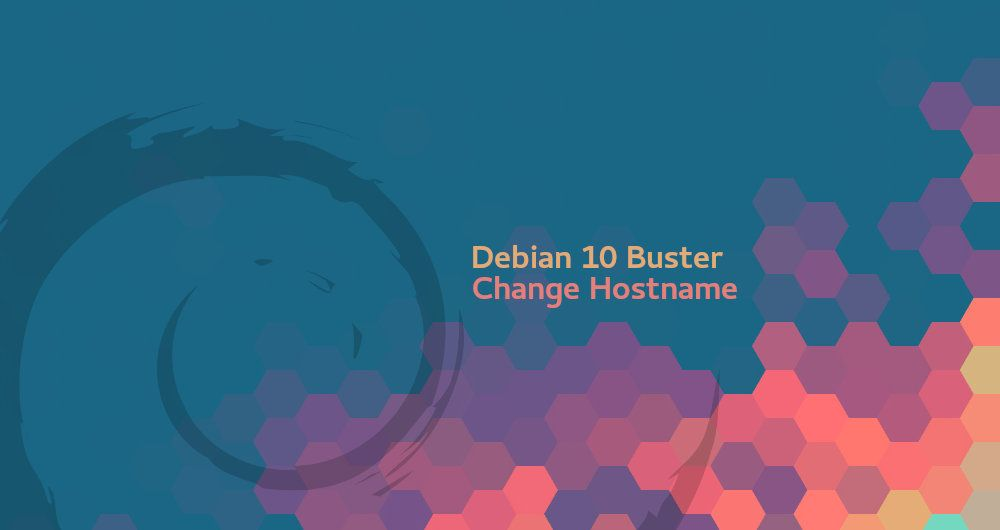 How to Change Hostname on Debian 10