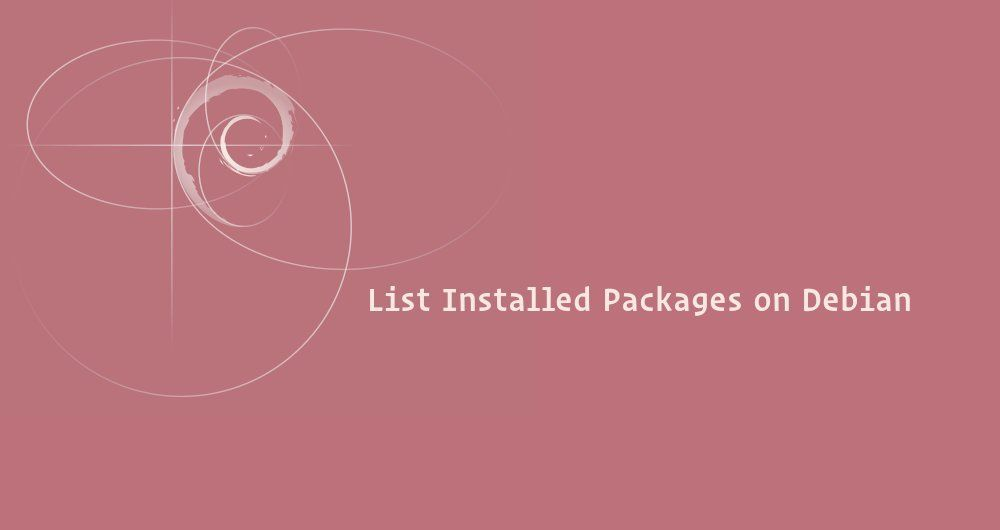 How to List Installed Packages on Debian
