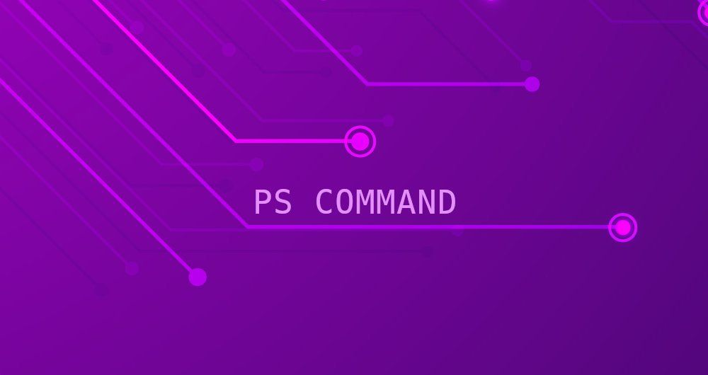 Ps Command in Linux (List Processes)