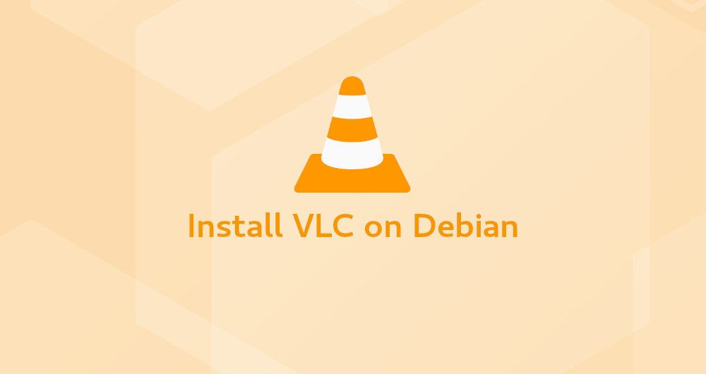 How to Install VLC Media Player on Debian 9