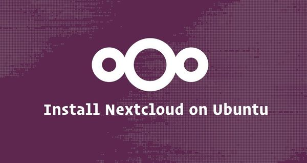 How to Install and Configure Nextcloud with Apache on Ubuntu 18.04