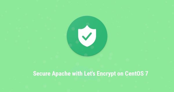 Secure Apache with Let's Encrypt on CentOS 7