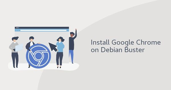 How to Install Google Chrome Web Browser on Debian 10