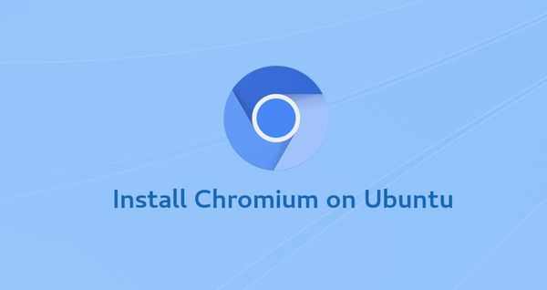 How to Install Chromium Web Browser on Ubuntu 18.04