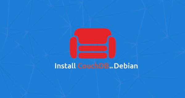 How to Install CouchDB on Debian 9