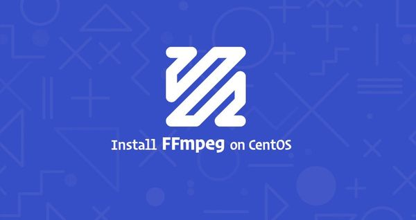 How to Install and Use FFmpeg on CentOS 7