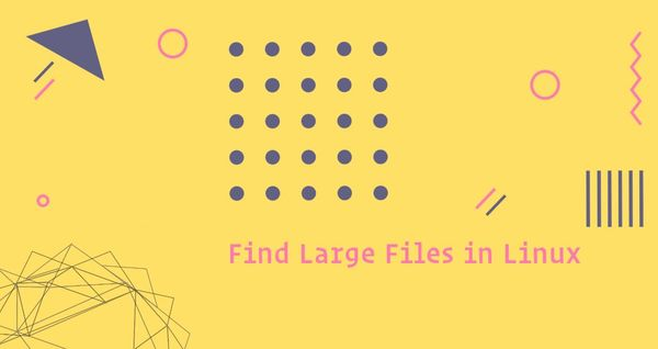 Find Large Files in Linux