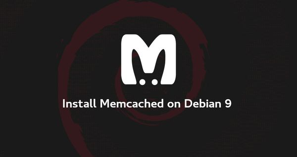 How to Install Memcached on Debian 9