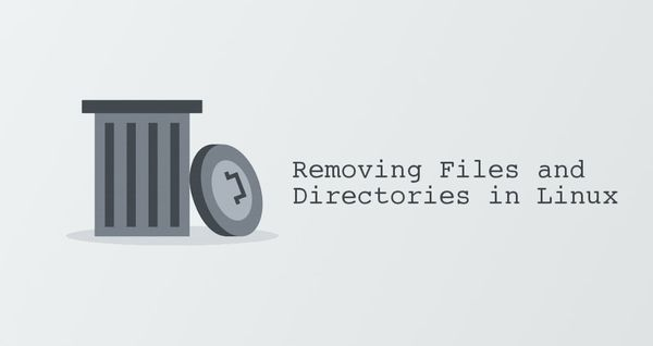 How to Remove Files and Directories Using Linux Command Line