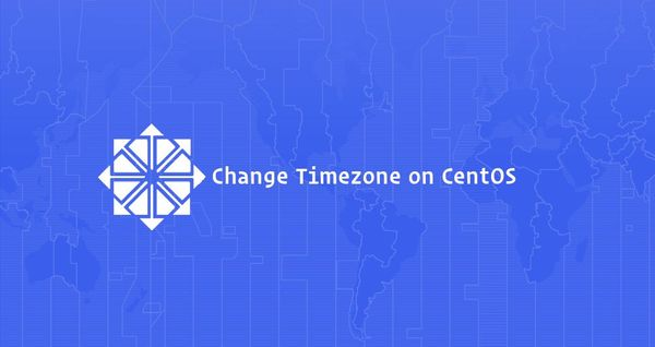 How To Set or Change Timezone on CentOS 7